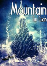 Mountain by Liu Cixin, Malice Bathory, Holger Nahm