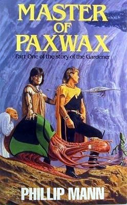 Master of Paxwax by Phillip Mann