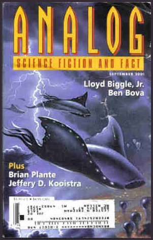 Analog Science Fiction and Fact, September 2001 by Stanley Schmidt, Lloyd Biggle Jr., Brian Plante, Christopher McKettrick, Ben Bova, Jeffery D. Kooistra