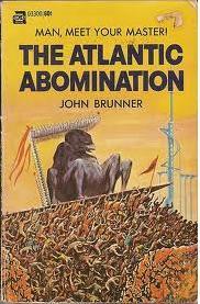 Atlantic Abomination by Ed Emshwiller, John Brunner