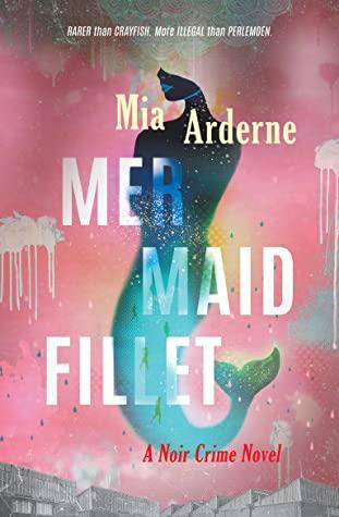 Mermaid Fillet by Mia Arderne