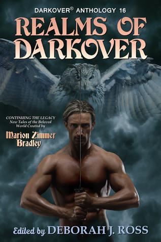 Realms of Darkover by Robin Wayne Bailey, Deborah J. Ross, Barb Caffrey, Jane M.H. Bigelow