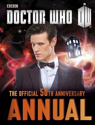 Doctor Who: Official Annual 2014 by Moray Laing, John Ross, Lee Sullivan
