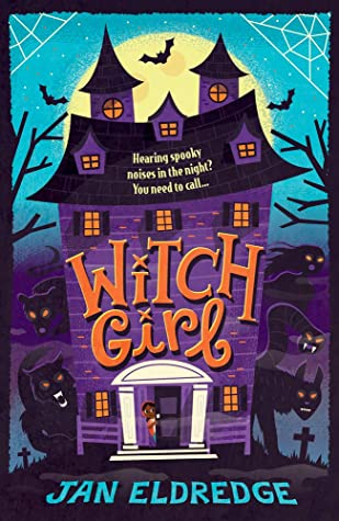 Witch Girl by Jan Eldredge, Risa Rodil