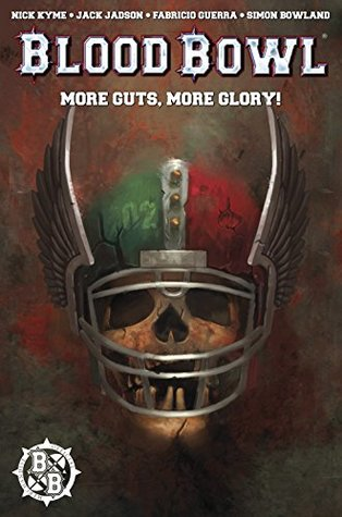 Blood Bowl #3 by Connor Magill, Jack Jadson, Nick Kyme