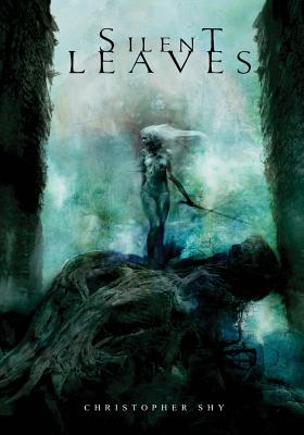 Silent Leaves by Christopher Shy