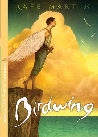 Birdwing by Rafe Martin