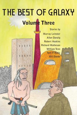 The Best of Galaxy Volume Three by William Tenn, Murray Leinster, Allan Danzig