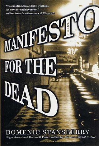 Manifesto for the Dead by Domenic Stansberry
