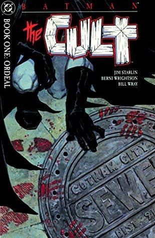Batman: The Cult #1 by Bernie Wrightson, Berni Wrightson, Jim Starlin, Bill Wray