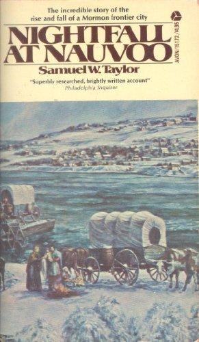 Nightfall at Nauvoo by Samuel W. Taylor