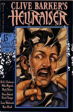 Clive Barker's Hellraiser: Book 13 by D.G. Chichester, Mike Mignola, Lana Wachowski, Derek Yaniger, Dean Schreck, Russ Heath, Mark Nelson, Clive Barker