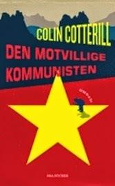 Den motvillige kommunisten by Colin Cotterill
