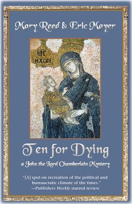 Ten for Dying by Eric Mayer, Mary Reed