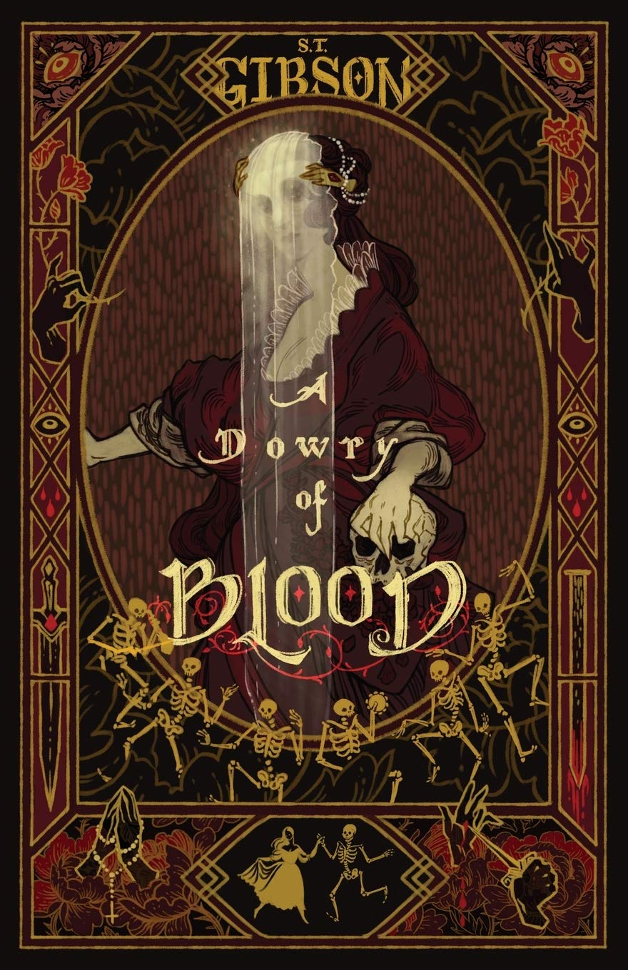 A Dowry of Blood by S.T. Gibson