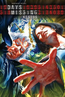 Days Missing Volume 2: Kestus by Phil Hester