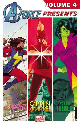 A-Force Presents Vol. 4 by Adrian Alphona, Nathan Edmondson, G. Willow Wilson, Charles Soule, Javier Pulido, Kelly Sue DeConnick, David López, Phil Noto