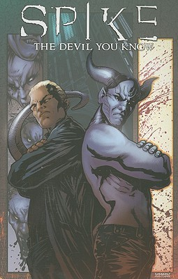 Spike: The Devil You Know by Bill Williams, Chris Cross