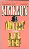 Maigret and the Black Sheep by Georges Simenon