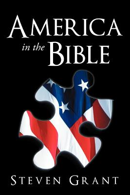 America in the Bible by Steven Grant