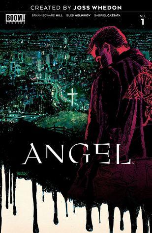 Angel #1 by Gabriel Cassata, Bryan Edward Hill, Dan Panosian, Gleb Melnikov