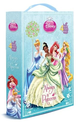 Always a Princess by Walt Disney Company, Andrea Posner-Sanchez