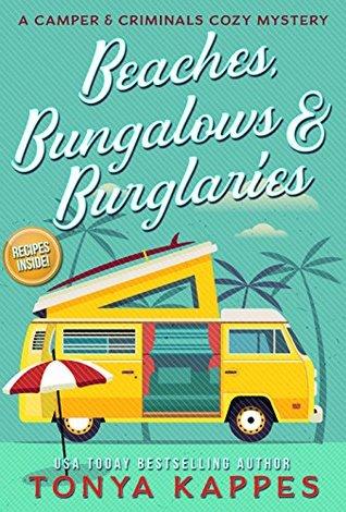 Beaches, Bungalows, and Burglaries by Tonya Kappes