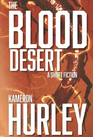 Blood Desert by Kameron Hurley