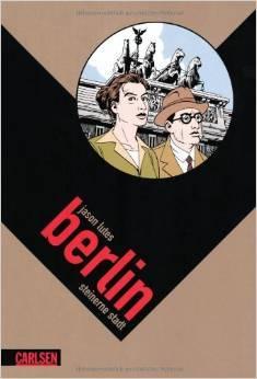 Berlin Bd. 1: Berlin, Steinerne Stadt by Jason Lutes