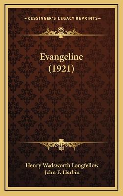Evangeline (1921) by Henry Wadsworth Longfellow
