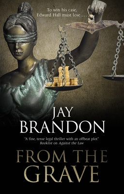 From the Grave by Jay Brandon