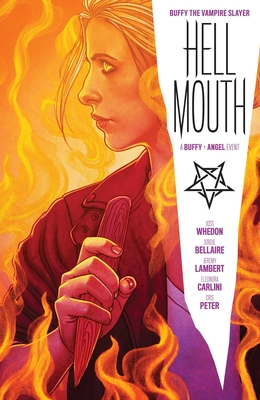 Buffy the Vampire Slayer/Angel: Hellmouth by Jeremy Lambert, Jordie Bellaire