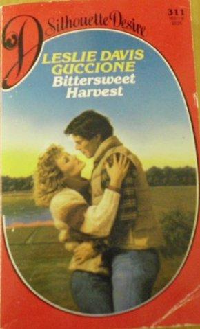 Bittersweet Harvest by Leslie Davis Guccione