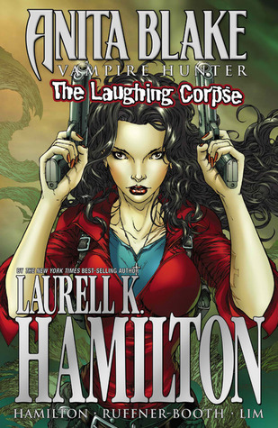 Anita Blake, Vampire Hunter: The Laughing Corpse Ultimate Collection by Laurell K. Hamilton, Jessica Ruffner, Ron Lim