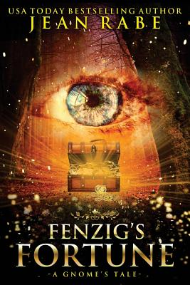 Fenzig's Fortune: A Gnome's Tale by Jean Rabe