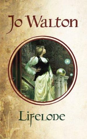 Lifelode by Jo Walton, Sharyn November