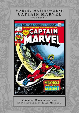 Marvel Masterworks: Captain Marvel, Vol. 4 by Alfredo Alcalá, Steve Englehart, Jim Starlin, Mike Friedrich, Al Milgrom, Chris Claremont
