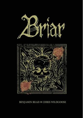 Briar by Benjamin Read, Chris Wildgoose