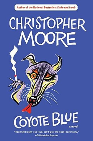 Coyote Blue by Christopher Moore