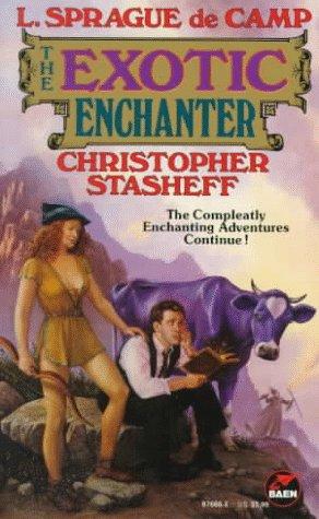 The Exotic Enchanter by L. Sprague de Camp, Tom Wham, Christopher Stasheff, Roland J. Green, Frieda A. Murray