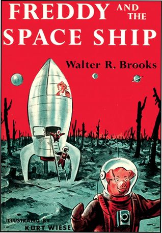 Freddy and the Space Ship by Kurt Wiese, Walter R. Brooks