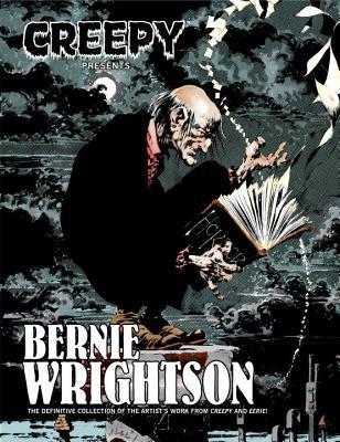Creepy Presents: Bernie Wrightson by Bernie Wrightson, Nicola Cuti, Bruce Jones