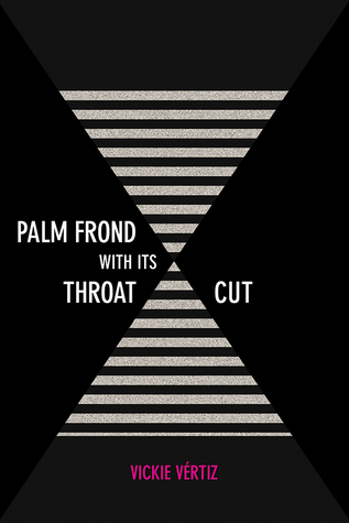 Palm Frond with Its Throat Cut by Vickie Vértiz
