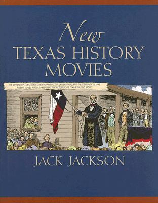 New Texas History Movies by Jack Jackson