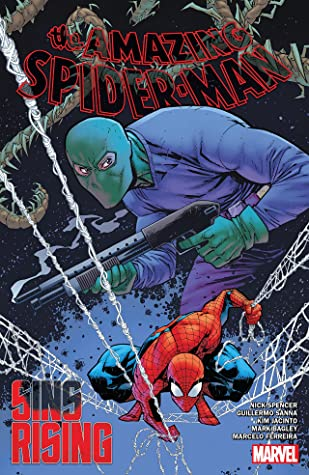 Amazing Spider-Man by Nick Spencer, Vol. 9: Sins Rising by Kim Jacinto, Guillermo Sanna, Nick Spencer, Mark Bagley, Marcelo Ferreira