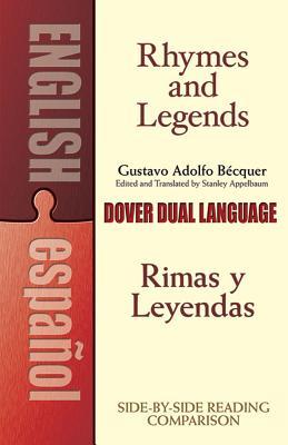 Rhymes and Legends (Selection)/Rimas Y Leyendas (Selección): A Dual-Language Book by Gustavo Adolfo Becquer