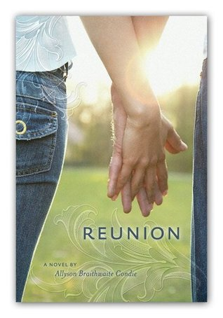 Reunion by Ally Condie