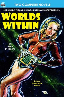 Worlds Within & The Slave by C. M. Kornbluth, Rog Phillips