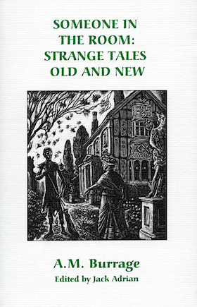 Someone in the Room: Strange Tales Old and New by Alfred McClelland Burrage