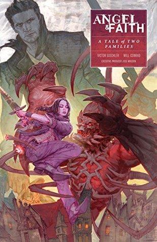 Angel and Faith Season 10 Volume 5 (Angel & Faith) by Victor Gischler, Michelle Madsen, Will Conrad